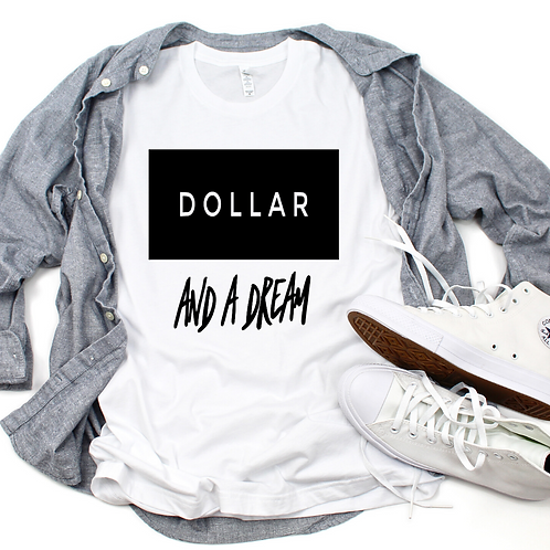 Dollar & A Dream (Men's)