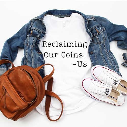 Reclaiming Our Coins - Black (Women's)