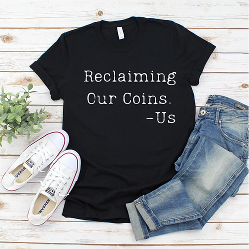 Reclaiming Our Coins - White (Women's)