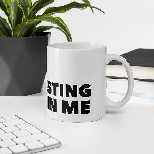 Investing In Me Mug