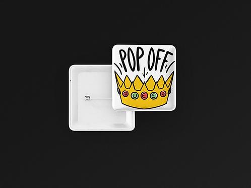 Pop Off Queen