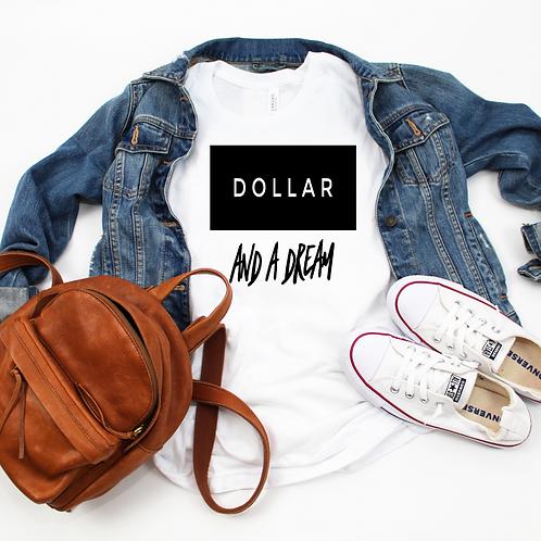 Dollar & A Dream (Women's)