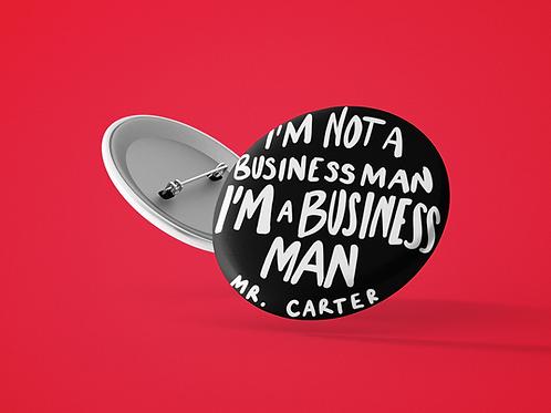 I'm a Business Man