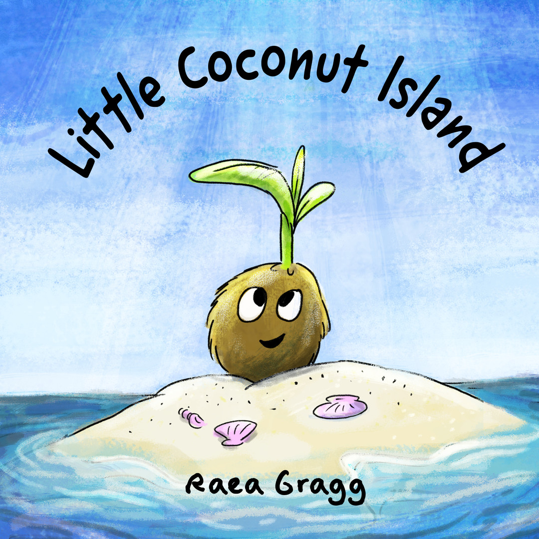 Little Coconut Island by Raea Gragg