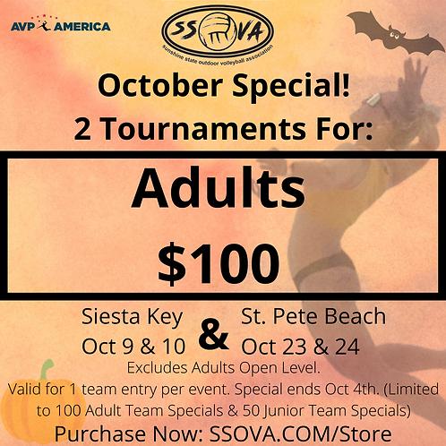 Adult October Special- 2 Tournaments $100