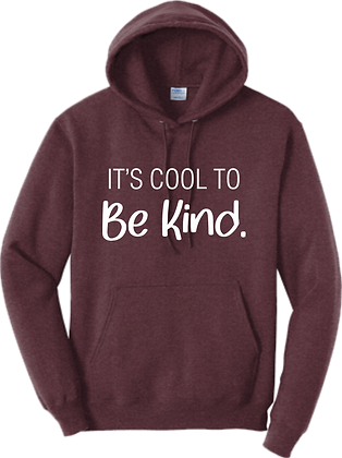 Adult Hoodie | It's Cool to be Kind