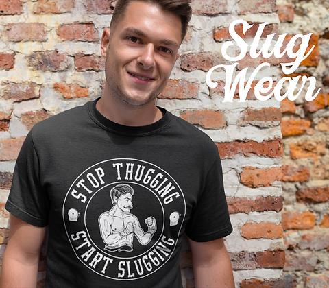 Stop Thugging Boxer Tee | Slug Wear