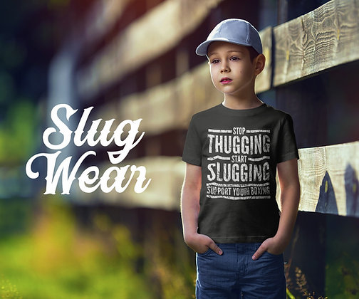 Youth Stop Thugging Start Slugging Tee | Slug Wear