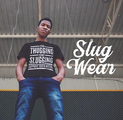 Stop Thugging Start Slugging Front Print Tee | Slug Wear
