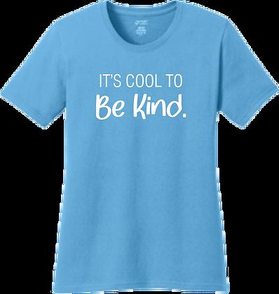 Ladies Tee | It's Cool to be Kind