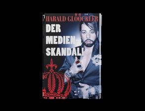 Harald Glööckler der Medienskandal