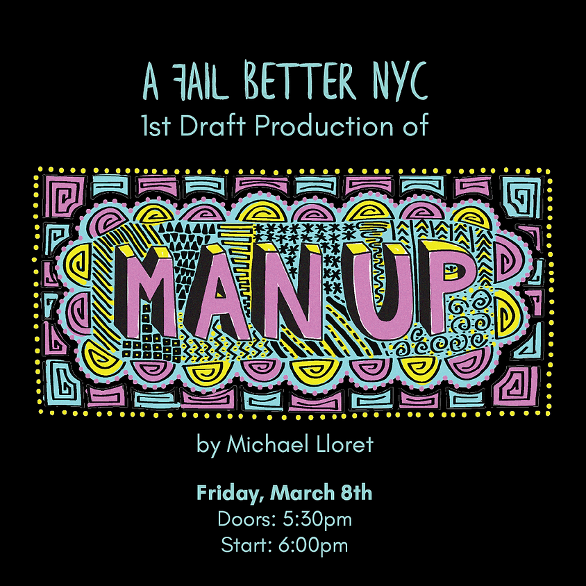 Man-Up   A Solo Show
