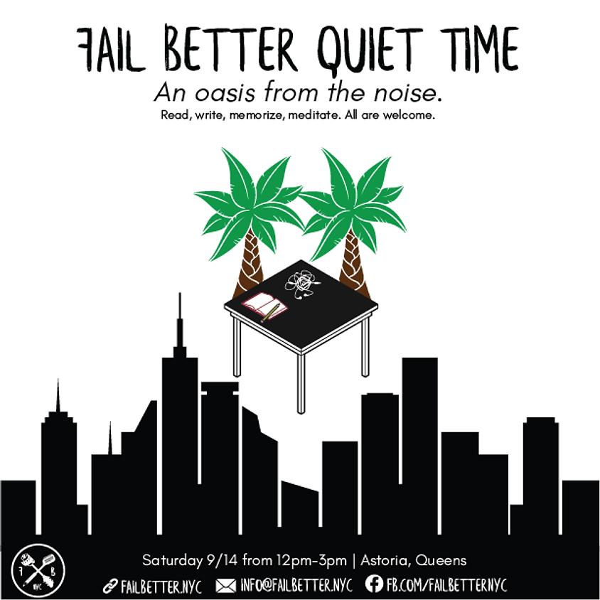9/14 Fail Better Quiet Time