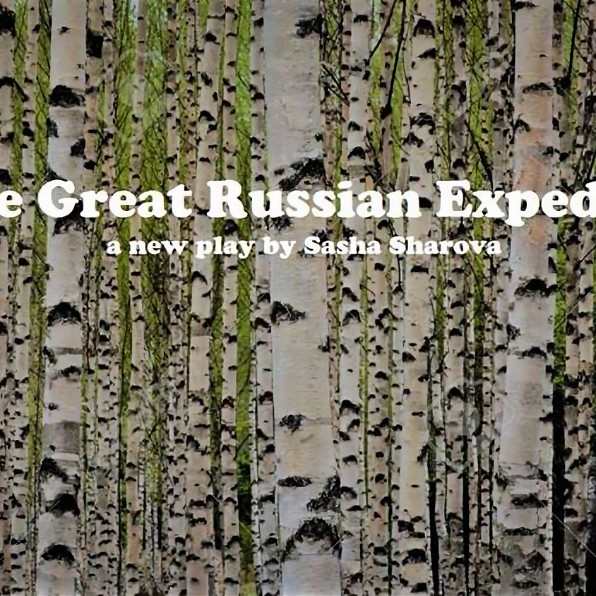 Reading of The Great Russian Expedition by Sasha Sharova