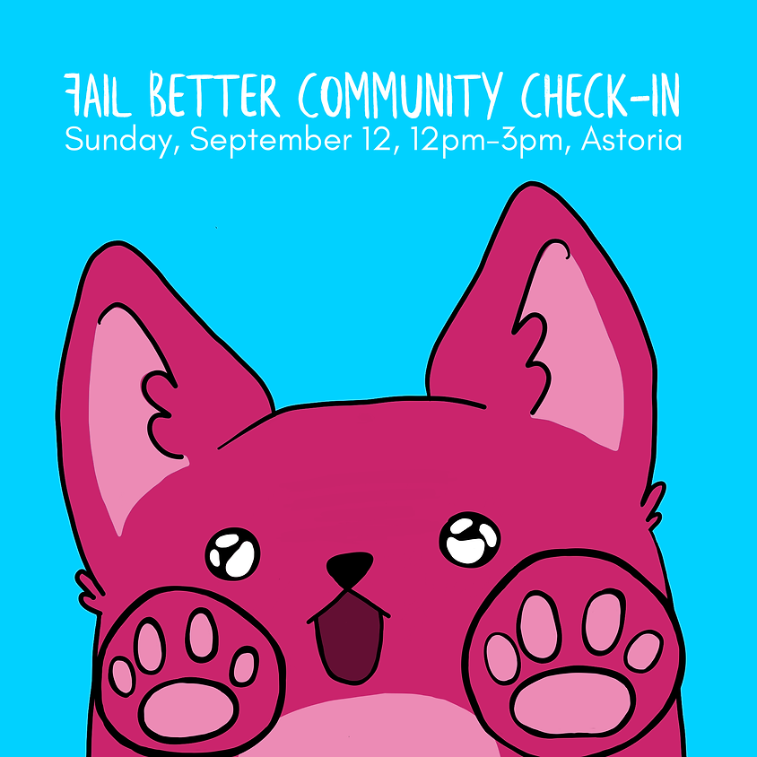 Fail Better: Community Check-in