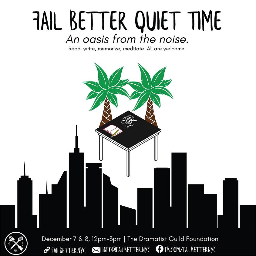Fail Better Quiet Time: December 7, 2019