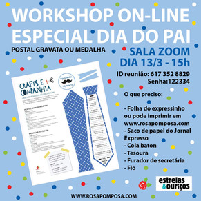 Workshop on-line Especial Dia do Pai dia13/3-15H