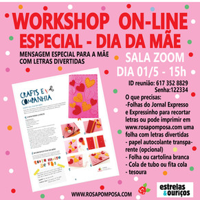 Workshop on-line Especial Dia da Mãe 01/5-15H