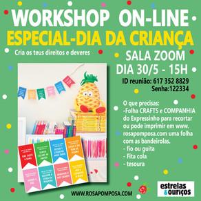Workshop on-line Especial Dia da criança 30/5-15H