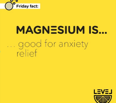 Magnesium is... good for anxiety relief