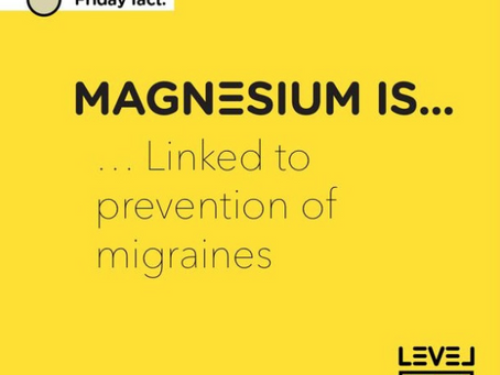Magnesium... is linked to the prevention of migraines