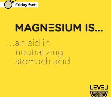 Magnesium is... an aid in neutralizing stomach acid