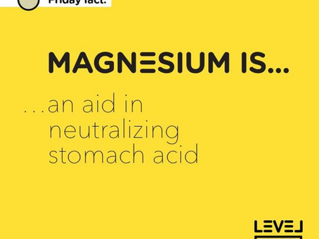 Magnesium... is an aid in neutralizing stomach acid
