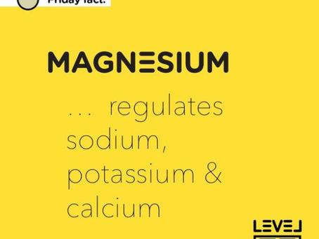 Magnesium... regulates sodium, potassium & calcium