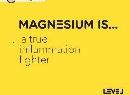 Magnesium... is a true inflammation fighter