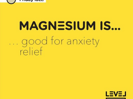 Magnesium... is good for anxiety relief
