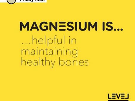 Magnesium is... helpful in maintaining healthy bones