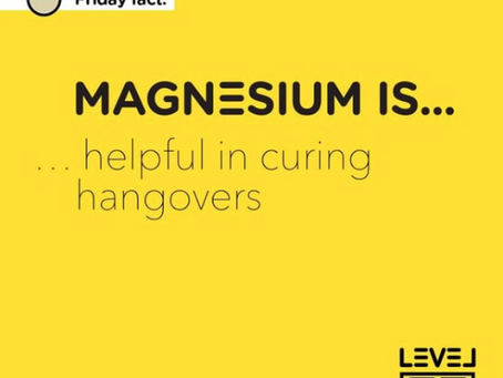 Magnesium... is helpful in curing hangovers