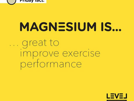 Magnesium... is great to improve exercise performance