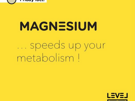 Magnesium... speeds up your metabolism