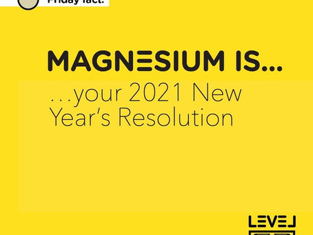 Magnesium is... your 2021 New Year's Resolution