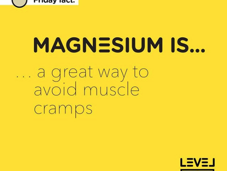 Magnesium... is a great way to avoid muscle cramps