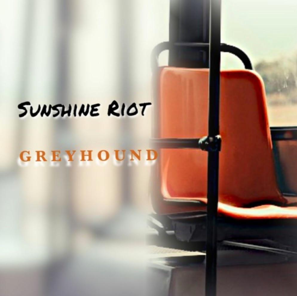 Sunshine Riot - Greyhound