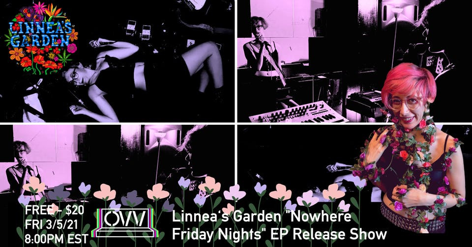 "Linnea's Garden - ""Nowhere Friday Nights"" record release party."