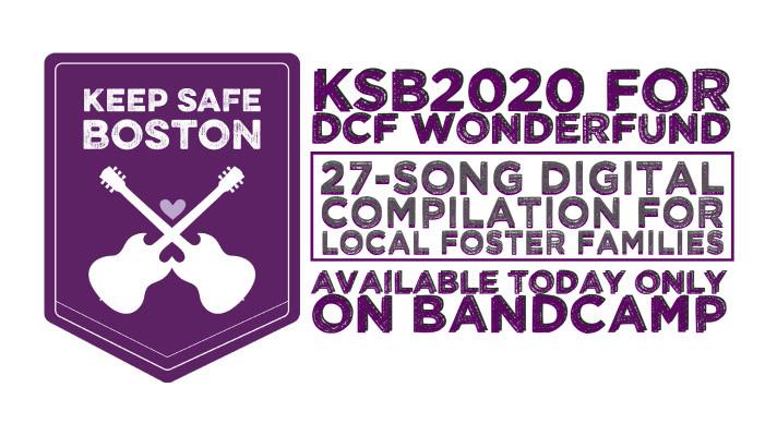 Keep Safe Boston 2020 Compilation Album on Bandcamp