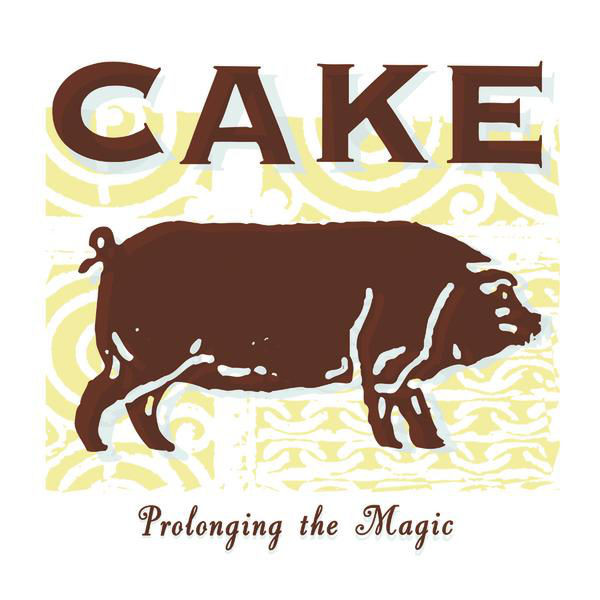 Cake - Prolonging the Magic cover