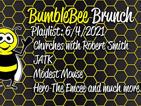 BumbleBee Brunch Playlist: 6/4/2021