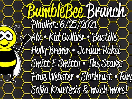 BumbleBee Brunch Playlist: 6/25/2021
