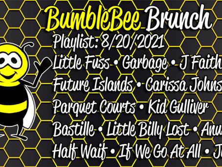 BumbleBee Brunch Playlist: 8/20/2021