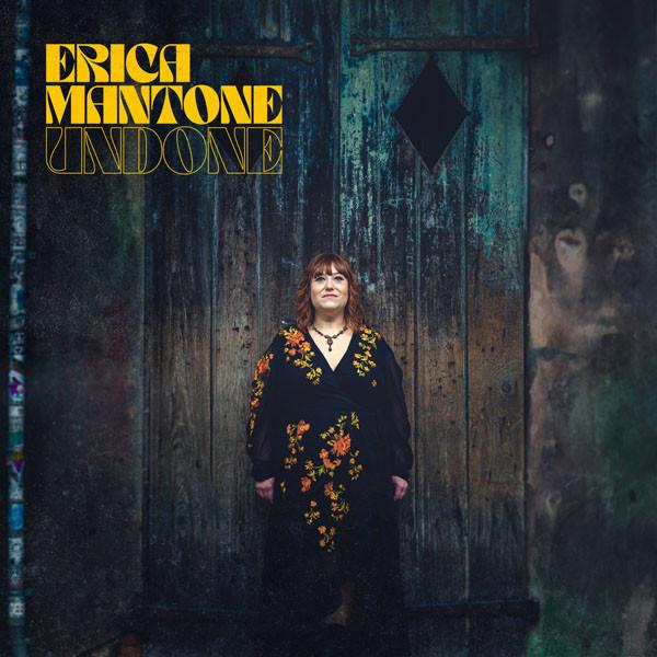 Erica Mantone - Undone