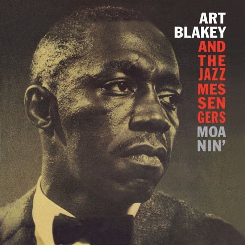 Art Blakey And The Jazz Messengers - Moanin'