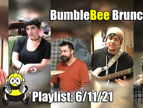 BumbleBee Brunch Playlist: 6/11/2021
