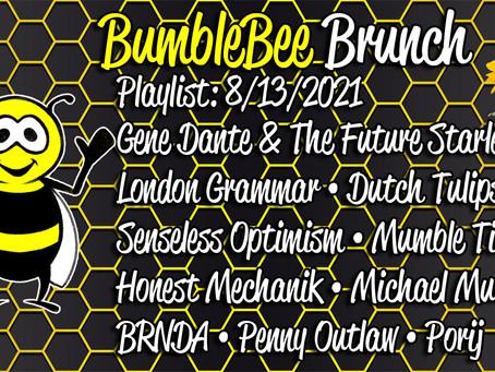 BumbleBee Brunch Playlist: 8/13/2021