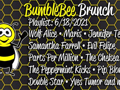 BumbleBee Brunch Playlist: 6/18/2021