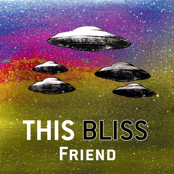 The new single from Boston Indie-Pop duo, This Bliss!