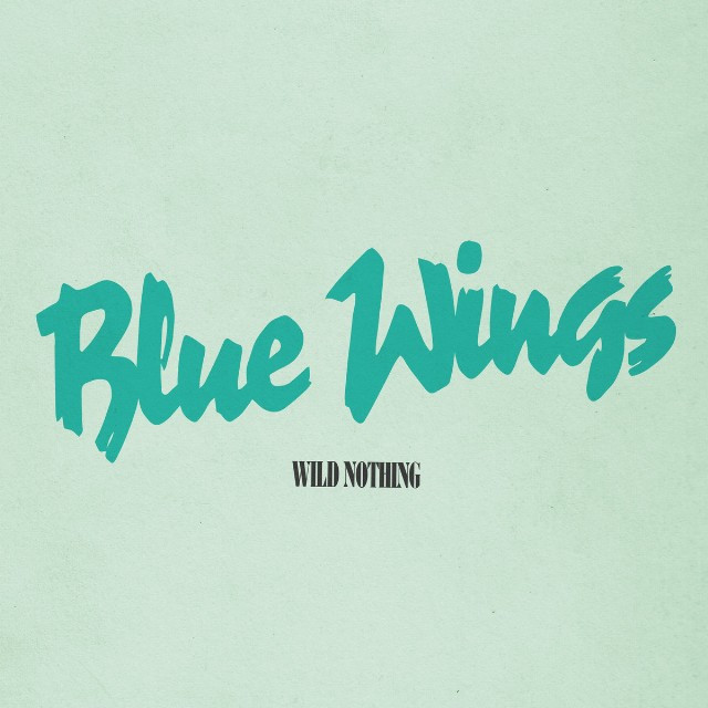 Wild Nothing - Blue Wings single cover